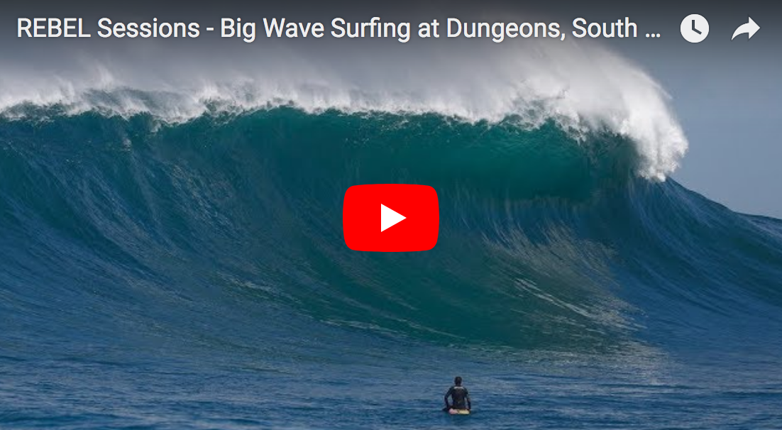 REBEL Sessions – Big Wave Surfing at Dungeons, South Africa!